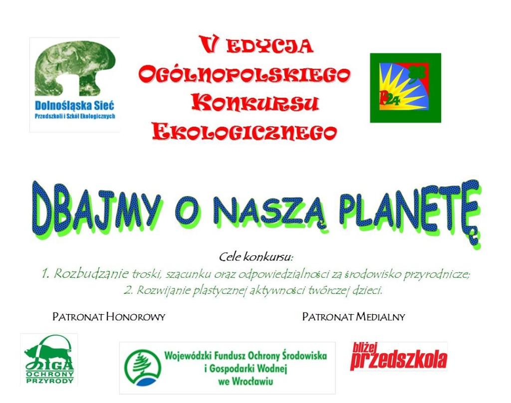 """""""Dbajmy o naszą planetę!"""" – V edycja konkursu ekologicznego"""